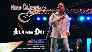 Nano Cabrera - Isla para dos 2013