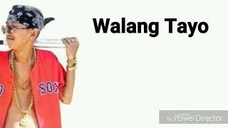Flow g ft. Boxs1ne - Walang Tayo (lyrics)