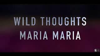 DJ Khaled feat. Rihanna - Wild Thoughts & Santana - Maria Maria [OFFICIAL VIDEO]