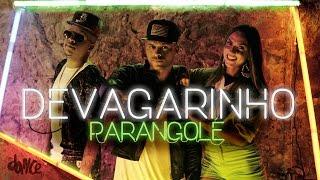 Devagarinho [Clipe Oficial] - Parangolé feat. MC Delano - Coreografia FitDance