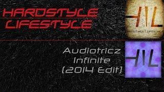 Audiotricz - Infinite (2014 Edit) (HQ Rip)