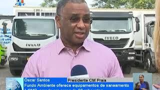 Cabo Verde: Fundo de Ambiente oferece equipamentos de saneamento à Câmara Municipal da Praia