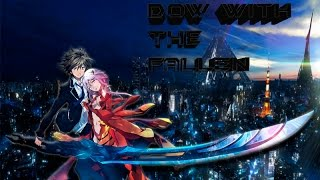 Guilty Crown「AMV」Down With the Fallen - Abandoned project
