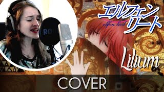 ♈ [Cover] Opening (Lilium) - Elfen Lied