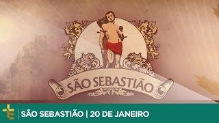 SÃO SEBASTIÃO | DIA 20 DE JANEIRO