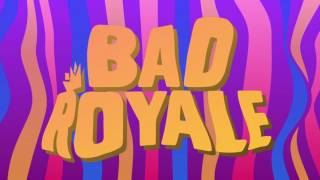 Bad Royale - All I Can Do feat. Silver