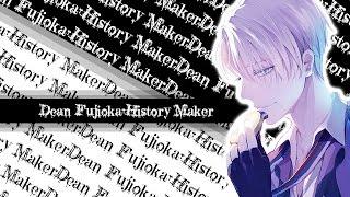 {Nightcore}  Dean Fujioka ~ History Maker || Lyrics (Yuri On Ice OP 1)