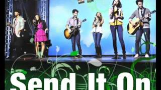 Send It On - Jonas Brothers, Demi Lovato, Miley Cyrus, and Selena Gomez (Full / HQ/ Lyrics)