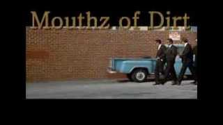 Mouthz of Dirt -  (Official Promo Vid / GET Bizzy Entertainment) - Tarantino Version -