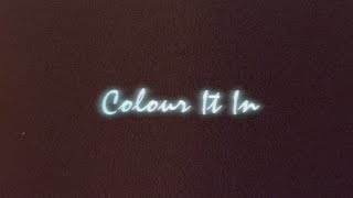 Splashh - Colour It In