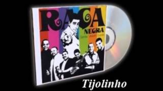 Tijolinho - Raça Negra