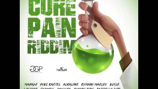 Cure Pain Riddim Mix (Vybz Kartel, Alkaline, Mavado ) January 2016