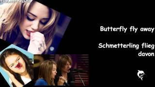 Miley Cyrus-Butterfly fly away (Lyrics+deutsche Übersetzung+Live)
