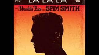 Naughty Boy feat Sam Smith La La La (James Egbert Remix)