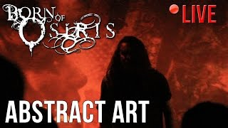 Born Of Osiris - Abstract Art (LIVE) in Gothenburg, Sweden (7/10/16)
