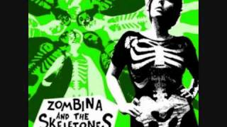 Zombina and the skeletones - Nobody likes you when you're dead