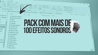 Pack com Efeitos Sonoros para vídeos! +100