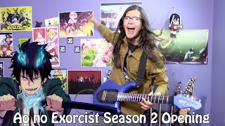 """Ao no Exorcist / Blue Exorcist: Kyoto Saga Opening - """"Itteki no Eikyou"""" by UVERworld【Band Cover】"""