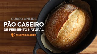 Curso Pão Caseiro de Fermento Natural - Amo Pão Caseiro
