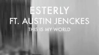 'This Is My World' Esterly ft  Austin Jenckes featured in Assassin's Creed trailer Official Audio 1
