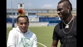 6ix9ine Trains With Mario Balotelli Learns How To Play Soccer