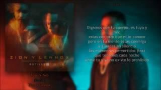 Tuyo Y Mío (Letra) - Zion y Lennox + Descarga Mp3