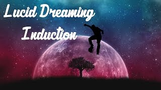 Induce a Lucid Dream