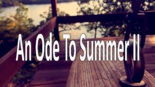An Ode To Summer II