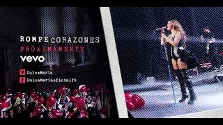 """Dulce María: """"Rompecorazones"""" Official Video COMING SOON"""