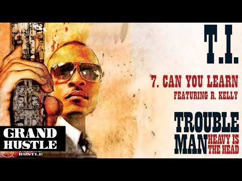 ti-can-you-learn-feat-r-kelly-official-audio-tivstip