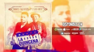La Quincena - Daniel Calderón y Los Gigantes Ft Farid Ortiz ®
