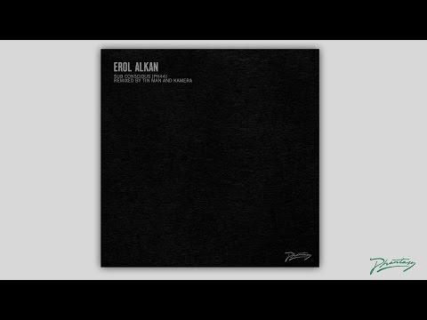 erol-alkan-sub-conscious-kamera-remix-ph44-phantasy