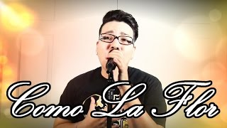 Selena - Como La Flor (Cover)