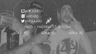 Maes - Madrina ft. Booba (8D AUDIO)