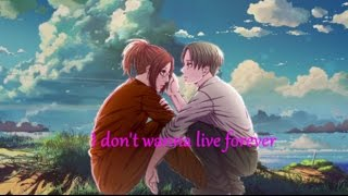 Nightcore - I Don't Wanna Live Forever (Switching Vocals)
