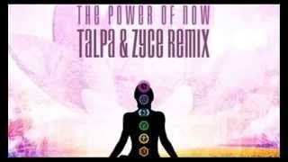 Captain Hook The Power Of Now (Talpa & Zyce Remix)