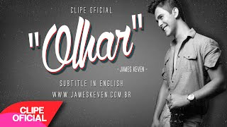 James Keven - Olhar (Clipe Oficial)