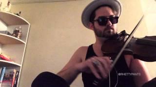 Trap Queen - Rhett Price - Fetty Wap violin cover