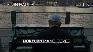 Calvin Harris - Rollin ft. Future & Khalid (Piano Cover)