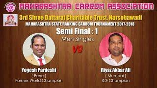 Semi Final 1st : Yogesh Pardeshi (Pune) vs Riyaz Akbar Ali (Mumbai) width=