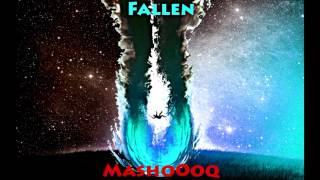 Mashooq - Fallen (Orignal Mix) - Emotional Dubstep Song 2016