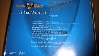 "Soul For Real ""If You Want It"" (Bad Boy Remix)"