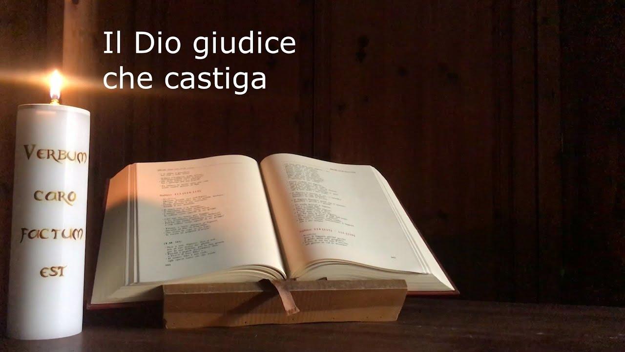 Quale Dio continuare a credere – 05 Il Dio giudice che castiga