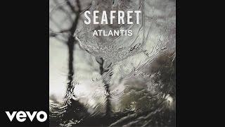 Seafret - Atlantis (Audio)