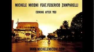Michele Miconi feat. Federico Zamparelli - Coming after you -             /cat/music/epic/m4v