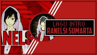 Lagu Intro🎵 (RANELSI SUMARTA) Terbaru!!? - Free Link Download