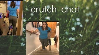 How I get around with crutches