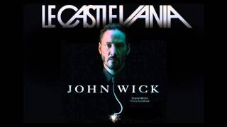 Le Castle Vania - LED Spirals [Extended Full Length Version] from the movie John Wick (Official)