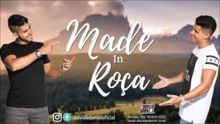 Made in Roça - David e Daniel ( Loubet)