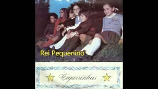Cigarrinhas - Rei Pequenino (Arlindo de Carvalho)